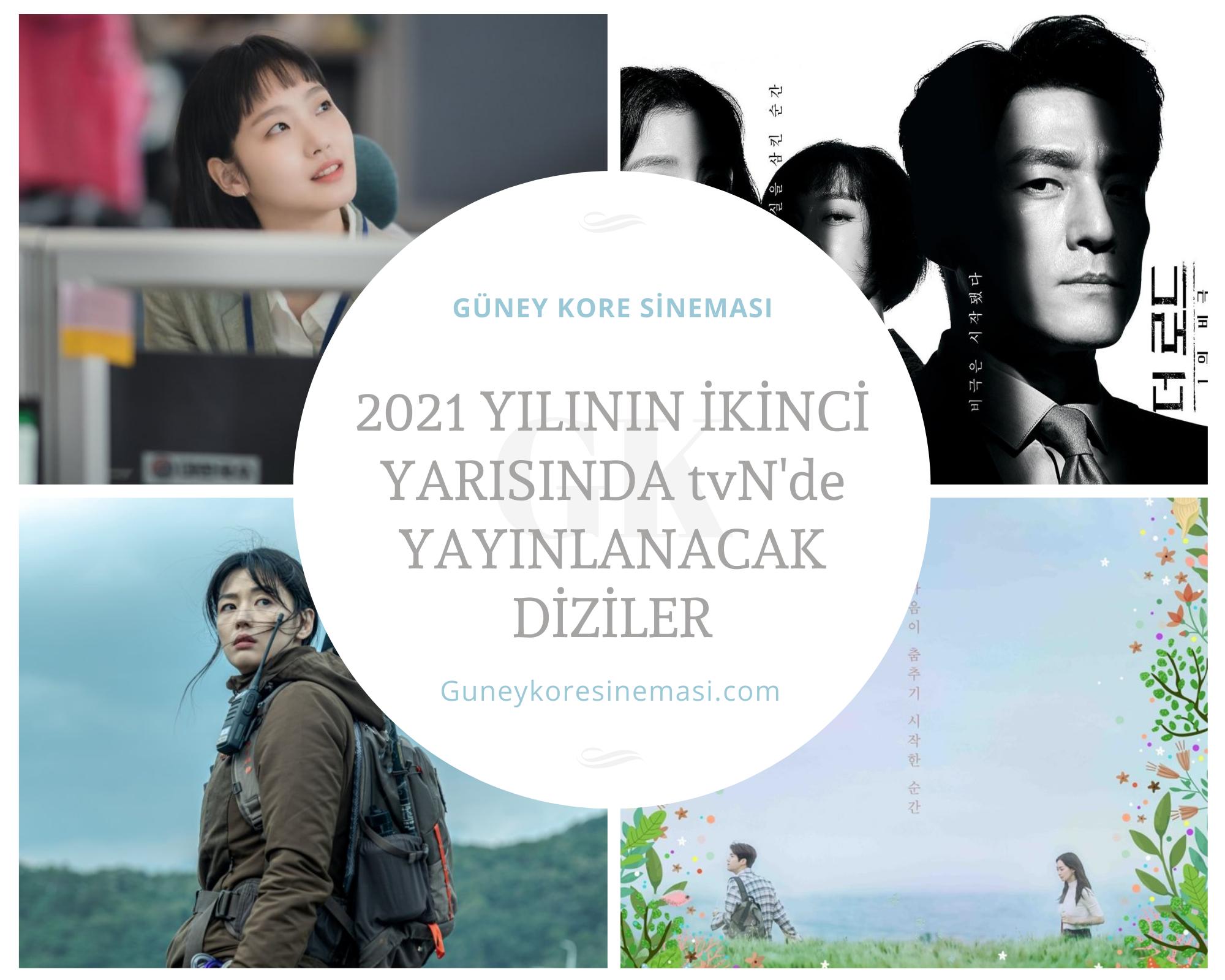 2021 Yılının İkinci Yarısında tvN'de Yayınlanacak Diziler